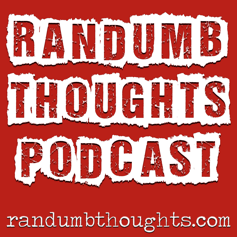 Randumb Thoughts